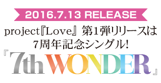 NEW SINGLE『7th WONDER's』